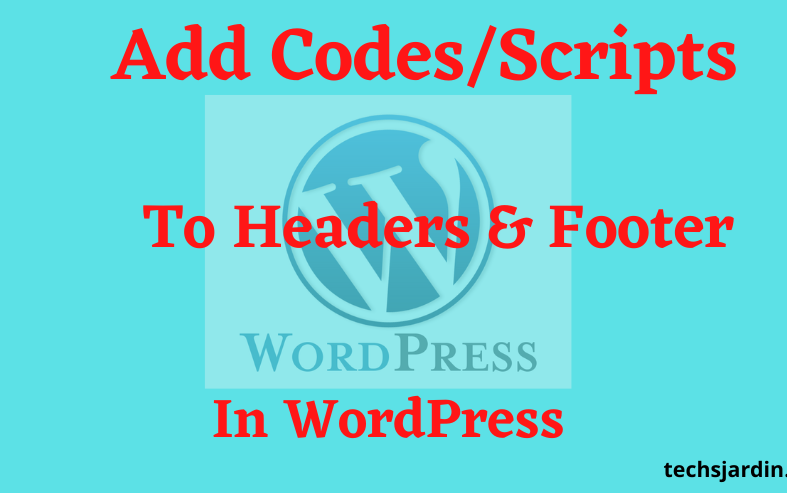 Add Code and Script to Header and Footer Section In WordPress